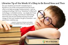 librarian-tip-of-the-week-10-10-12 it's ok to be bored