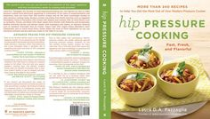 making the Hip Pressure Cooking cookbook
