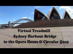 Virtual Treadmill Walk - Sydney Harbour Bridge to the Opera House & Circ...