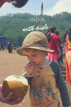 How to Travel to India with Kids