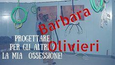 Barbara Olivieri progetti