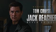 Review: Jack Reacher Never Go Back (2016)