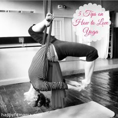 5 Tips on How to Love Yoga