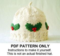 Knit Hat Knitting Pattern Girls Christmas Hat Pattern - the HOLLY Hat (Newborn Baby Toddler Child & Adult sizes incl'd)