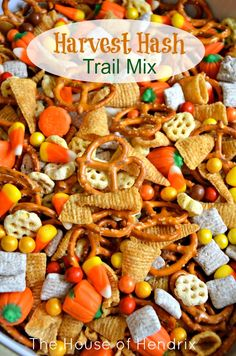 Harvest Hash - Halloween Trail Mix Ingredients: Pretzels Bugles chips Honeycomb cereal Candy Corn Candy Corn Pumpkins Chex Muddy Buddy M&M's or round Chocolate Candy other options (nuts, marshm...