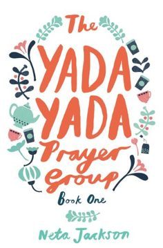 The Yada Yada Prayer Group: Book 1 (Yada Yada Series) by ...