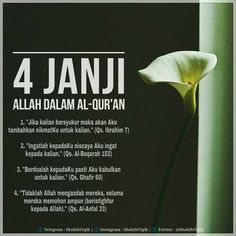 4 janji Allah dalam Al-Qur'an. Islamic Love Quotes, Islamic Inspirational Quotes, Muslim Quotes, Motivational Quotes, Reminder Quotes, Self Reminder, Message Quotes, Prayer Verses, Quran Verses
