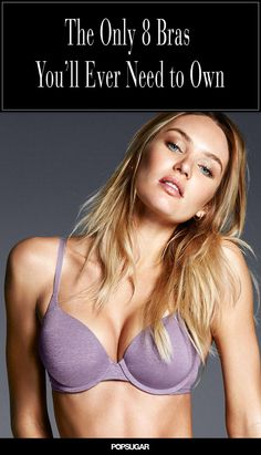 2fcaf99bdc The 8 bras every woman needs to own ... and when to actually replace. Bra  StylesT ...