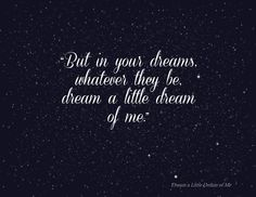 Dream a Little Dream Quote Lyric Mama Cass Ella Fitzgerald Jazz