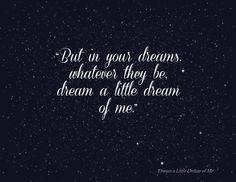 Dream a Little Dream Quote Lyric Mama Cass Ella Fitzgerald Jazz