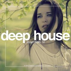 Deep House Essentials, Vol. 4 by Various Artists on Apple Music