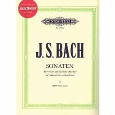 Bach, J.S. - Sonata Volume 1 for Violin and Piano with CD - Peters Edition by…