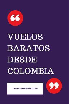 Los 10 pasajes más baratos desde Colombia.