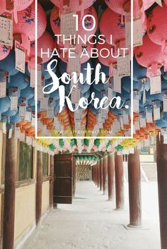 10 Things I Hate About Life in South Korea as an expat! Life here is great but sometimes it's fun to just vent a little ;)