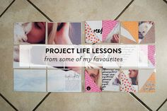 Lessons from my Favourite Project Lifers ♥ Caylee Grey