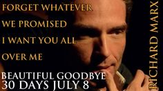 "My personal design of Richard Marx :) 30 days left before ""Beautiful Goodbye"" is released :) July 8th 2014"