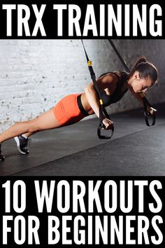 Full Body Cardio and Strength: 10 TRX Workouts for Beginners