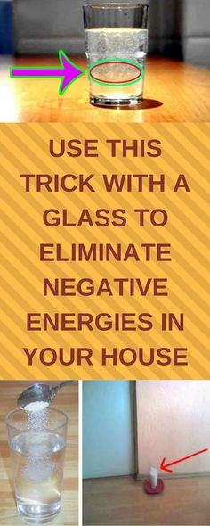 Use This Trick With a Glass to Eliminate Negative Energies in Your House