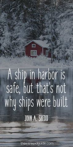 travelquotes-a-ship-in-harbor-is-safe-but-thats-not-why-ships-were-built