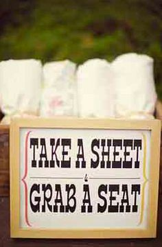 """movie night seating party make a sign that says """"Use your sheet to grab a seat"""""""