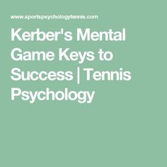 Kerber's Mental Game Keys to Success | Tennis Psychology