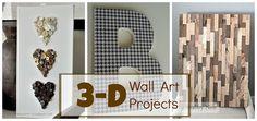 Three DIY 3-D Art Projects!