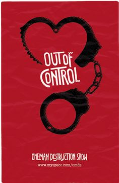 Out Of Control  Poster for the One Man Destruction Show
