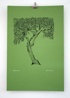 "screenprint poster: ""Make Like a Tree"" silkscreen print on fern green recycled paper (12-1/2 x 19""). $25.00, via Etsy."