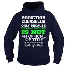 [Best name for t-shirt] ADDICTION COUNSELOR  FREAKING AWESOME1  Discount Codes  How to ? 1. Select color 2. Click the ADD TO CART button 3. Select your Preferred Size Quantity and Color 4. CHECKOUT! If you want more awesome tees you can use the SEARCH BOX and find your favorite !!  Tshirt Guys Lady Hodie  SHARE and Get Discount Today Order now before we SELL OUT  Camping addiction counselor awesome1