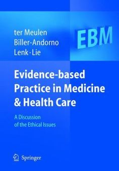 evidence based practice in child health care National action plan to improve health literacy envisions a  and use of evidence-based health literacy practices and  in child care and education through the .