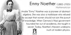 Emmy Noether, German mathematician who defied the Nazis by teaching in secret