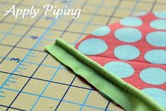 Sewing Basics .. how to do PIPING