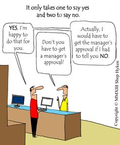 Customer Service Tool: One to Say Yes, Two to Say No