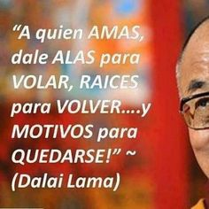 Me gusto! Dalai Lama, Wise Quotes, Famous Quotes, Positive Life, Positive Quotes, Motivational Messages, Inspirational Quotes, Romantic Love Quotes, Spanish Quotes