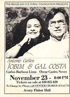 """1987-TOM JOBIM E GAL COSTA (New York - Avery Fisher Hall, Produção Geral do show """"25 Anos de Bossa Nova"""", com a participação de OSCAR CASTRO NEVES)."""