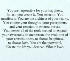 ♡♡♡... Create Your Own Reality, Mind Body Spirit, Perception, No Response, Mindfulness, Facts, Thoughts, Consciousness, Ideas
