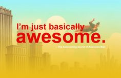 The Astonishing Secret of Awesome Man by Michael Chabon, illustrated by Jake Parker