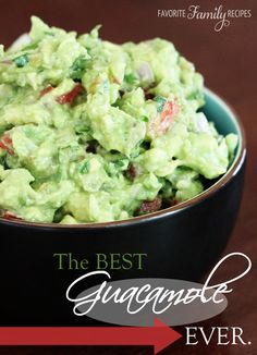 The BEST Guacamole EVER..