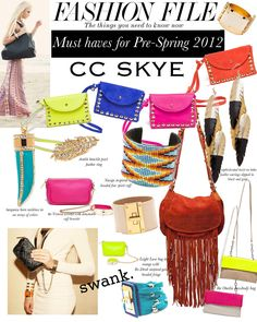They say... if you got, flaunt it! From their website to their FB to their Twitter, SwankAtlanta.com is definitely flaunting their latest CC Skye arrivals! Find out the things you need to know now in Swank's 'Fashion File' for CC Skye!