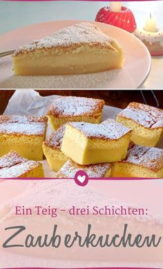 One dough - three layers: the recipe for the magic cake- Ein Teig – drei Schichten: Das Rezept für den Zauberkuchen It does not get any faster: just one dough turns a cake into three different layers. Fish Recipes, Baking Recipes, Cookie Recipes, Food Cakes, Frozen Pierogies, Cranberry Chutney, Coconut Macaroons, Yellow Cake Mixes, Meatloaf Recipes