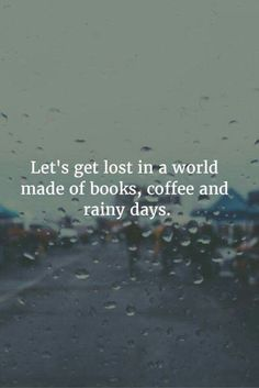 Great Quotes, Quotes To Live By, Me Quotes, Motivational Quotes, Inspirational Quotes, Quotes On Rain, Simple Quotes, Super Quotes, Good Book Quotes