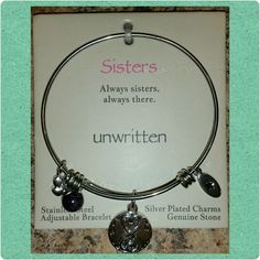 *NWT* Sisters charm bracelet Cute stainless steel adjustable bracelet. Charms are silver plated and there is a genuine stone in this piece. Comes with gift box. Unwritten  Jewelry Bracelets