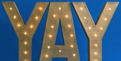 Light-up letters are having a real moment in the spotlight. These expressive accent pieces make a literal statement when perched on a shelf or hung happily on your wall. Plus, they're super simple to make! Allow us to illuminate you...