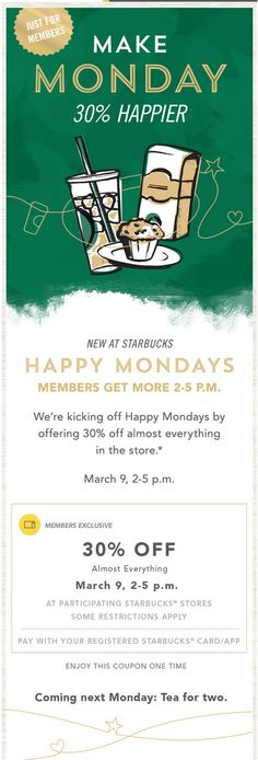 Starbucks membership email. subject line: Happy Mondays. This one's kind of a big deal