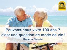 vivre 100 ans en bonne santé c'est possible