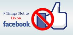 7-things-not-to-do-on-facebook