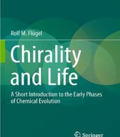 Buy Chirality and Life: A Short Introduction to the Early Phases of Chemical Evolution by Rolf M. Flügel and Read this Book on Kobo's Free Apps. Discover Kobo's Vast Collection of Ebooks and Audiobooks Today - Over 4 Million Titles! Organic Chemistry, Free Ebooks, Evolution, Audiobooks, This Book, Pdf, Science, This Or That Questions, Reading