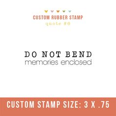 """Photography Stamp- """"do not bend- memories enclosed""""  Perfect for client packages going through the mail!"""