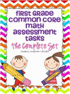 FOR SALE - First Grade Common Core Math Assessment Tasks - The Complete Set
