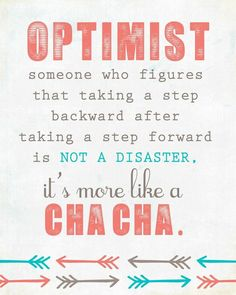 Who doesn't enjoy some creative dancing? One two cha-cha cha. Three four cha-cha-cha! Great Quotes, Quotes To Live By, Me Quotes, Motivational Quotes, Inspirational Quotes, Daily Quotes, Wisdom Quotes, Monday Motivation Quotes, Monday Quotes